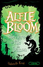 Alfie Bloom - tome 3