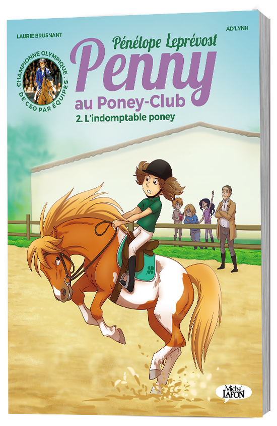 PENNY AU PONEY-CLUB  TOME 2 : L'INDOMPTABLE PONEY