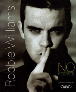 Robbie Williams: No regrets