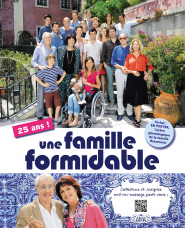 UNE FAMILLE FORMIDABLE : 25 ANS !